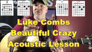 Luke Combs Beautiful Crazy Acoustic Guitar Lesson {2019} Video