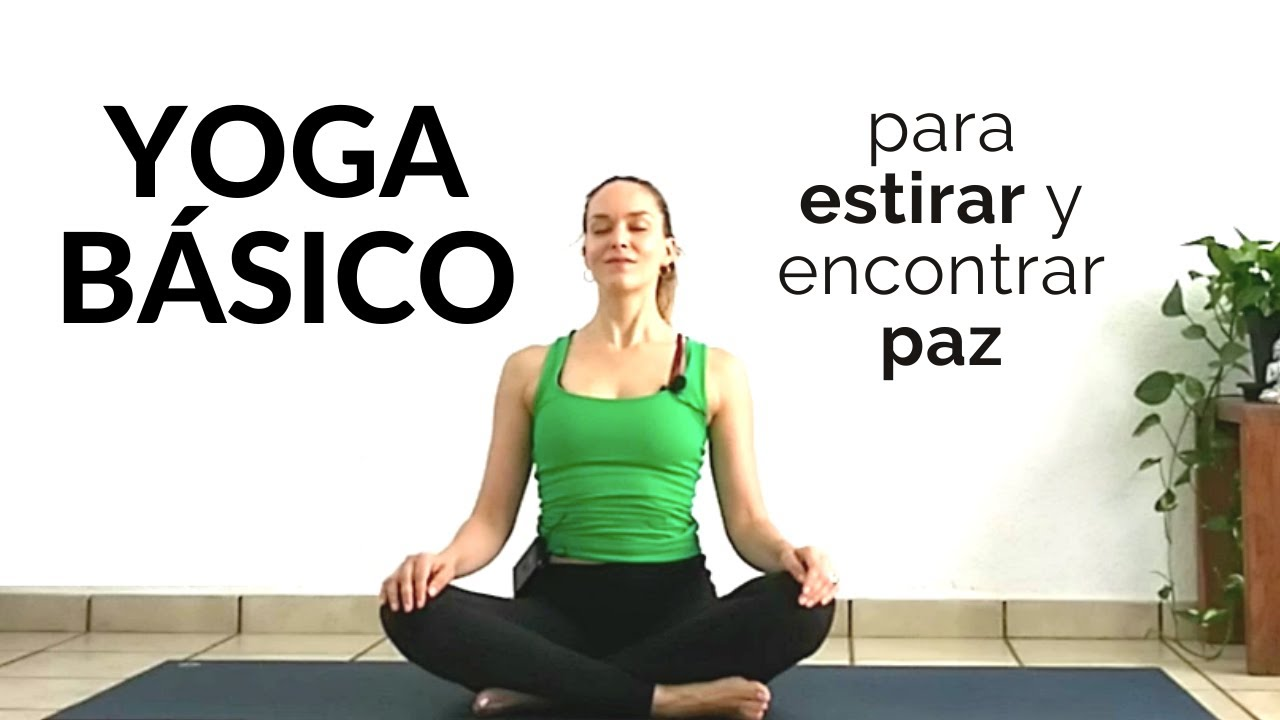 Yoga Básico para Principiantes (Clase Completa)