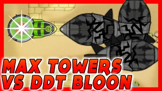 MAX 4-4 Towers vs DDT Bloon!! Bloons TD Battles Mod / BTD Battles