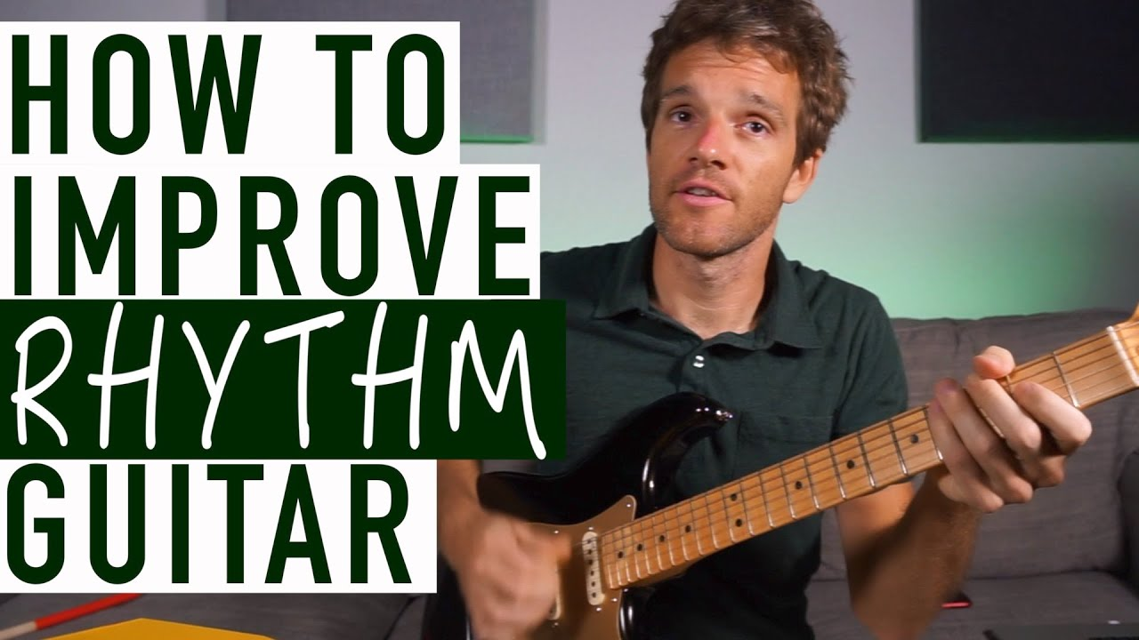 How to Improve at Rhythm Guitar