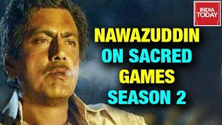 Sex, Crime, Politics & God, Nawazuddin Siddiqui On Sacred Games Season 2 | In Da Club