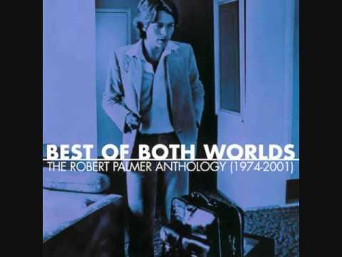 Robert Palmer-  Milkcow's Calf Blues