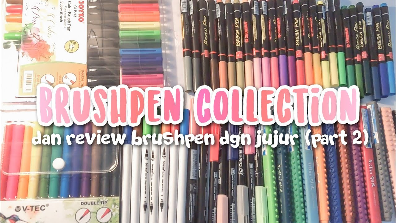 My Brushpen Collection + Review Jujur | Part 2