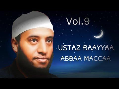 USTAZ RAAYYAA ABBAA MACCAA Vol.9 AFAAN OROMOO NASHIDAA