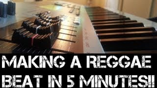 Making a Reggae Beat in 5 Minutes! August 2013