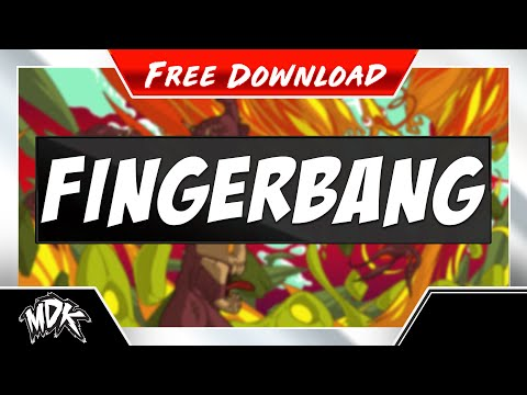 ♪ MDK - Fingerbang [FREE DOWNLOAD] ♪
