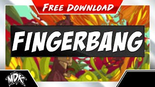 Repeat youtube video MDK - Fingerbang [Free Download]