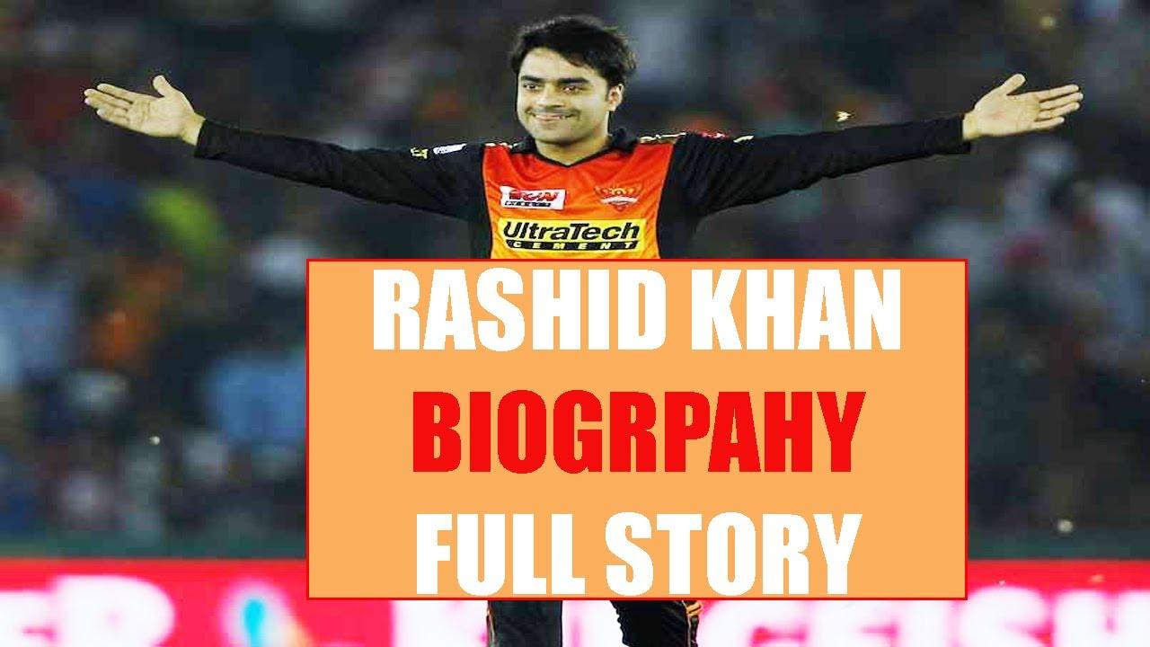 Rashid Khan Biography : Full story |The Afghanistan bowler ...