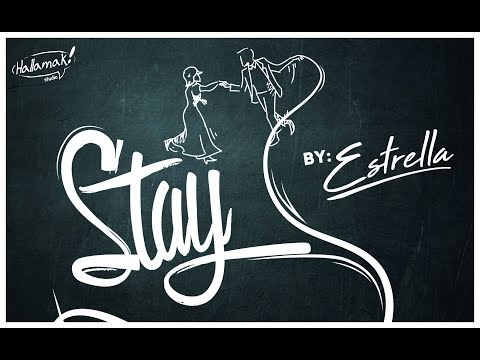 ESTRELLA - STAY (ANIMATION MUSIC VIDEO)