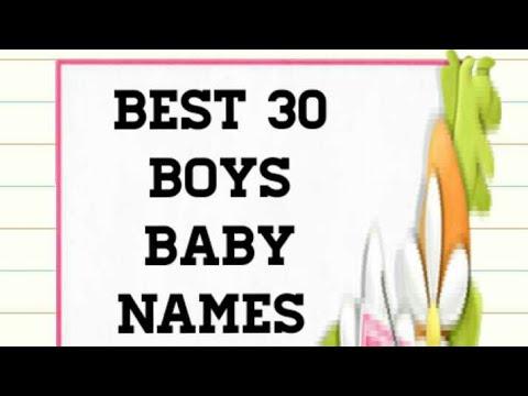 2015-2018 Top 30 Popular & Unique Boys Baby Names