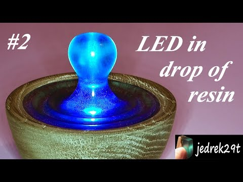 LED in Drop of Resin #2/LED w Kropli Żywicy #2