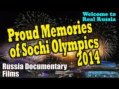 Russia Proud Memories of Sochi Olympics 2014 - Russia Documentary Films