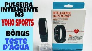 PULSEIRA INTELIGENTE M3 Yoho Sports - Tutorial Completo + Bônus: Teste d'água