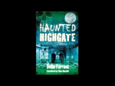 A Walk Around Haunted Highgate with Della Farrant & Paul Adams