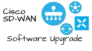How To Upgrade A Cisco Sd Wan Network