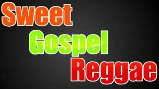 Sweet Gospel Reggae