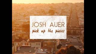 Josh Auer   Something Worth Fighting For