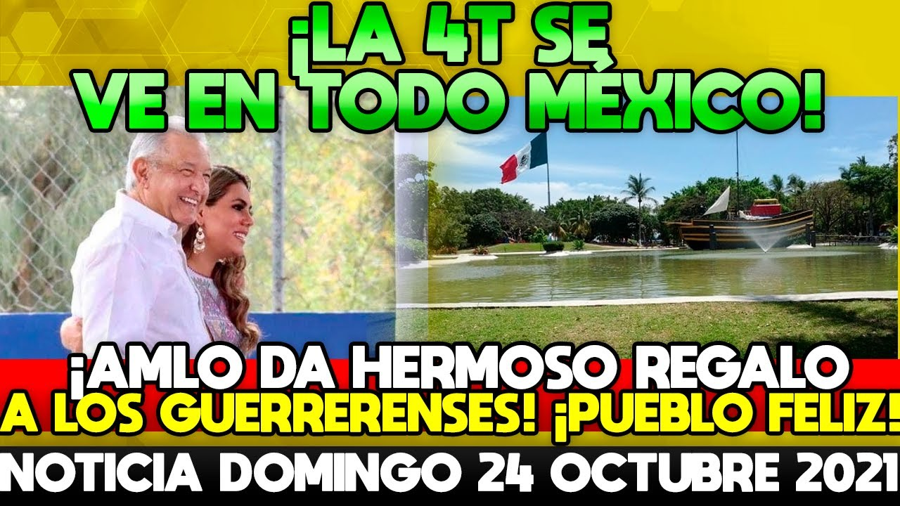 LA 4T SE VE EN TODO MÉXICO! AMLO DA HERMOSO REGALO A GUERRERENSES! EL PUEBLO FELIZ!