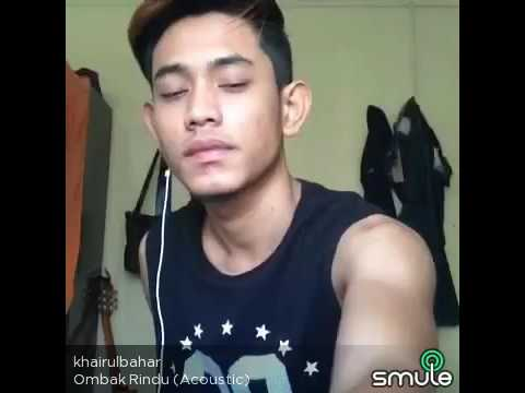 Smule Khai Bahar (Solo) - Ombak Rindu