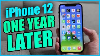 iPhone 12 - One Year Later (iPhone 12 Black Long Term Review)