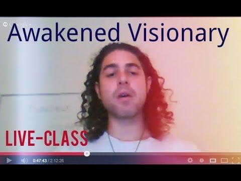 Awakened Visionary Liveclass