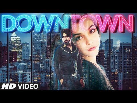 Down Town: Rubal Jawa (Full Song) | J Hind | Latest Punjabi Songs 2018