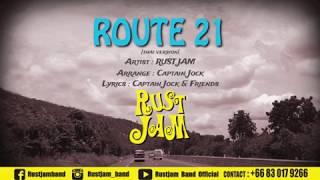 RUST JAM - ROUTE 21 [Thai version]