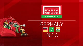 Germany vs India | Day 8, Pitch 1 | Homeless World Cup 2019