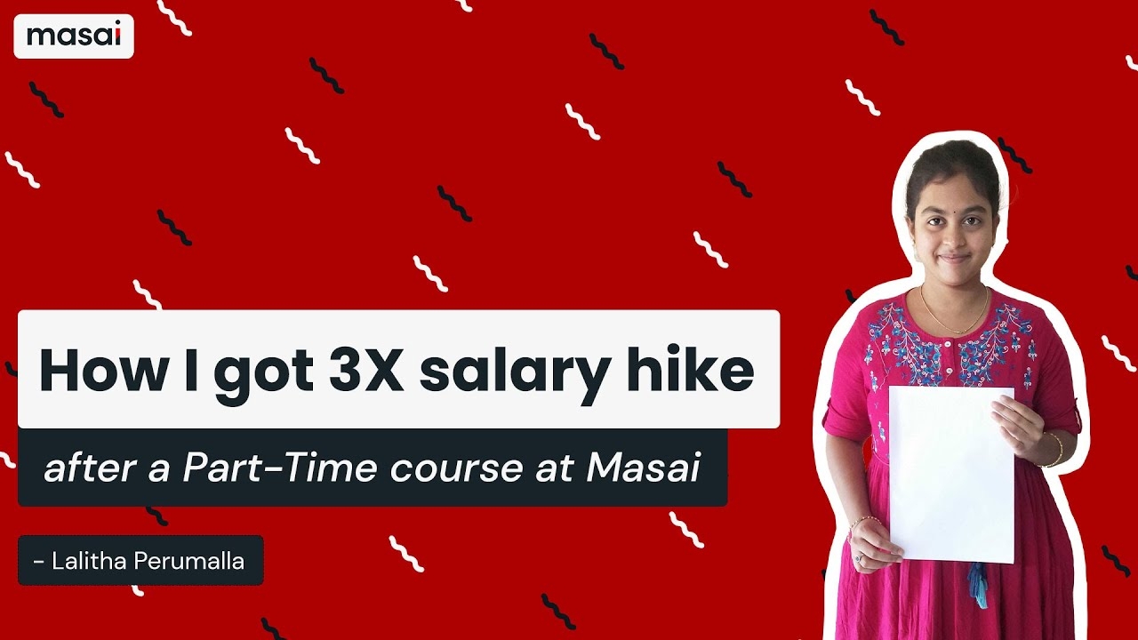 Service to Product-Based Company with 3X salary hike   Lalitha's journey at Masai School