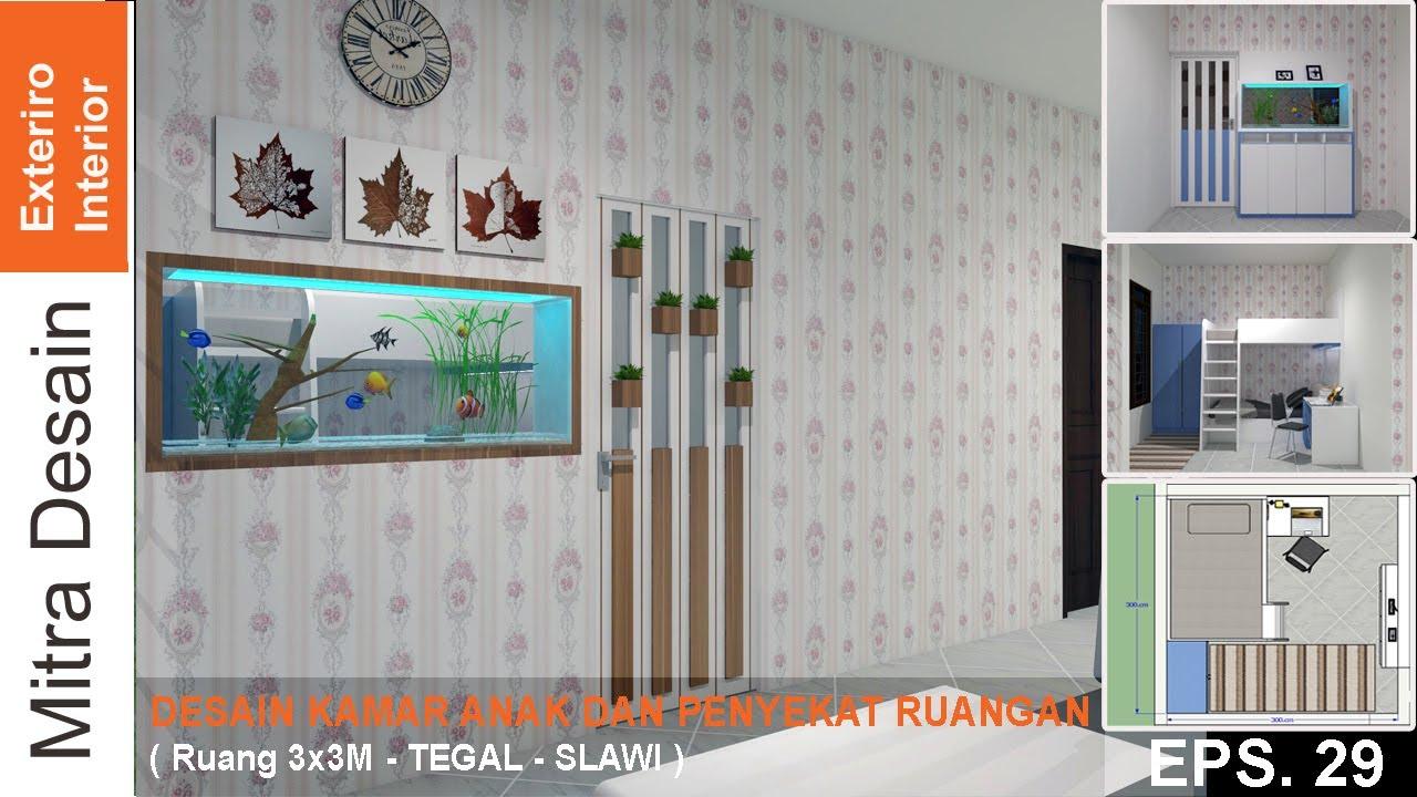 DESAIN KAMAR ANAK DAN PENYEKAT RUANGAN 3X3M . eps. 29 (Rqs ...