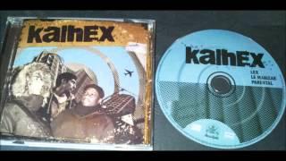 Kalhex - 2 Pour La Basse, 1 Pour Les Aigus [2010]