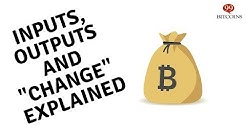 "Inputs - Bitcoin's ""Change"""