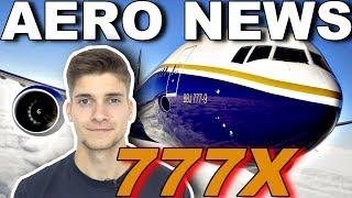 Der BESTE BUSINESS-JET! 777X! AeroNews