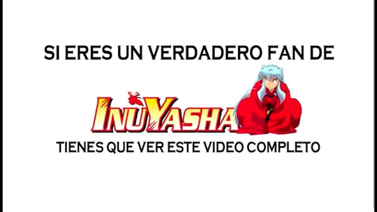 Todos los opening y ending de inuyasha ☆ en español latino y en.
