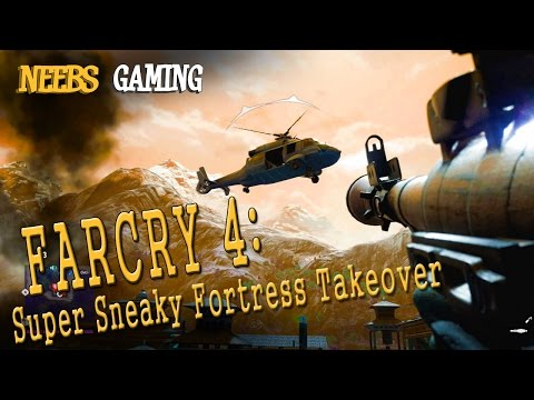 FAR CRY 4: Super Sneaky Fortress Takeover
