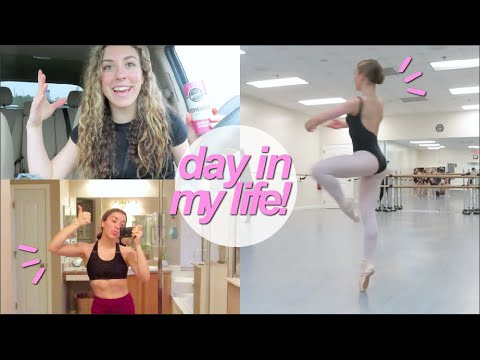 a day in the life of a pre-professional dancer! (full time student and dancer)