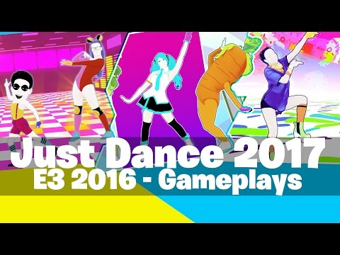 Just Dance 2017 | E3 2016 - Full Previews