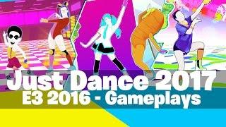 just dance 2017   e3 2016 full previews