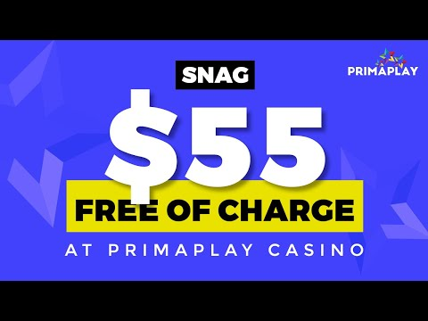 SNAG $55 Free Of Charge No Deposit Bonus At PrimaPlay Casino