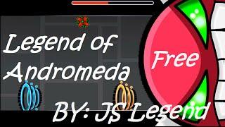 Legend of Andromeda by JS Legend (Secret Way Demon) 100% (READ DESC)
