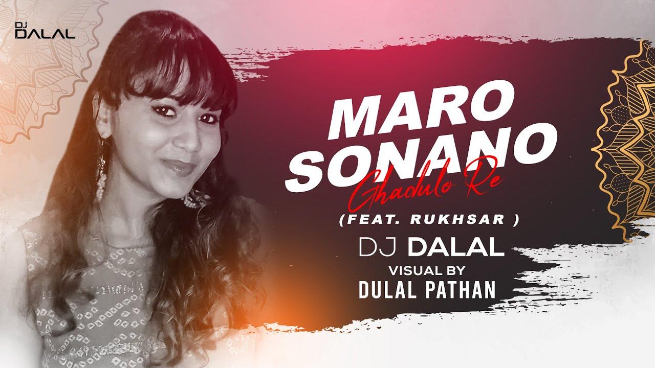 Download Maro Sona No Ghadulo Re   feat Rukhsar Bandhukia   DJ Dalal London   Navratri 2020 Special Remix