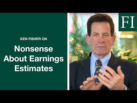 Ken Fisher On Earnings Estimates: What Do You Need To Know?