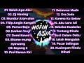 DJ NOFIN ASIA FULL ALBUM TERBAIK