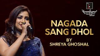 Shreya Ghoshal sings Nagada Sang Dhol with Symphony Orchestra of Hemantkumar Musical Group