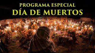 TRANSMISIÓN ESPECIAL DE DÍA DE MUERTOS