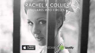 Rachel K Collier - Squares Into Circles