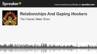Relationships And Gaping Hookers (made with Spreaker)