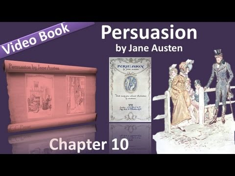 Chapter 10 - Persuasion by Jane Austen