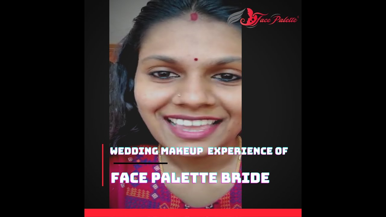 wedding makeup  experience of  Face Palette Bride #KeralaBride #KeralaWedding