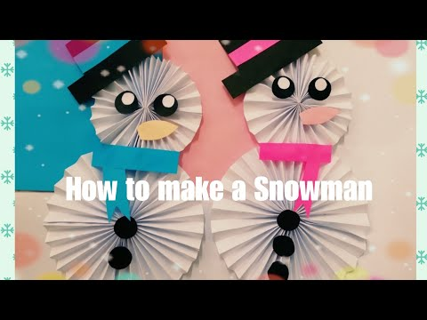 HOW TO MAKE SIMPLE PAPER SNOWMAN